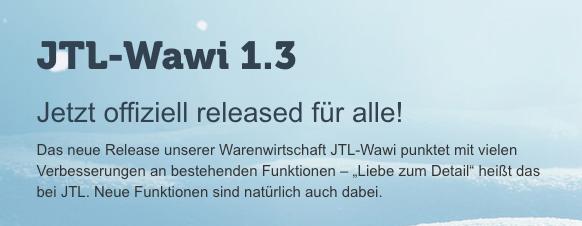 JTL-Wawi 1.3 wurde veröffentlicht – Neue Funktionen die Du nicht verpassen darfst!